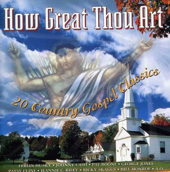 How Great Thou Art: 20 Gospel Classics / Various