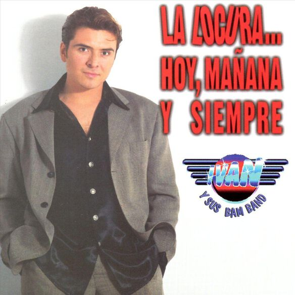 La Locura De Hoy,Mana1197