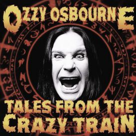Ozzy Osbourne - Tales From the Crazy Train
