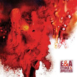 Eyedea & Abilities - E&A