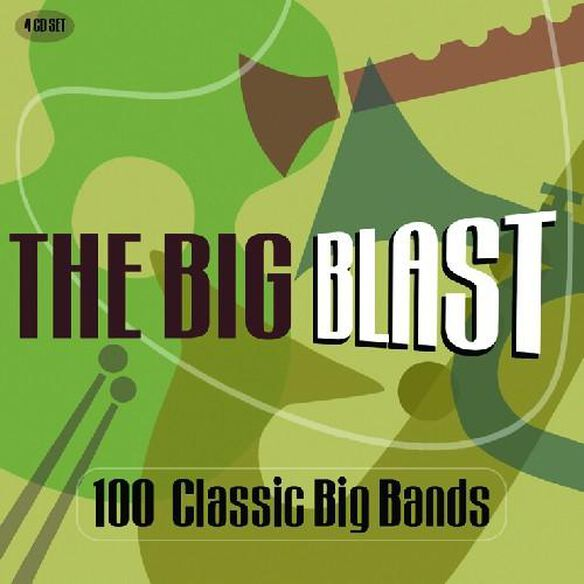 Big Blast: 100 Classic Big Bands / Various (Uk)