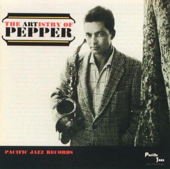 Art Pepper - The Artistry of Pepper