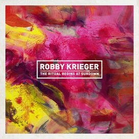 Robby Krieger - Ritual Begins At Sundown