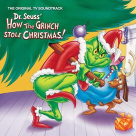 Dr. Seuss - Dr. Seuss' How the Grinch Stole Christmas! [Original TV Soundtrack]