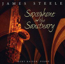 James Steele - Saxophone in the Sanctuary
