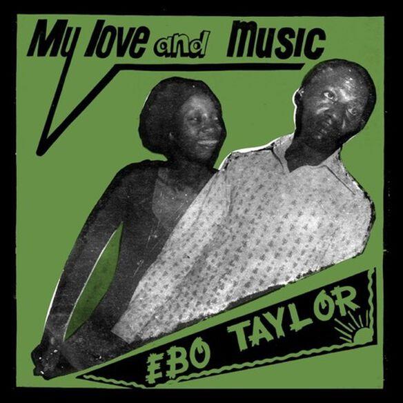 Ebo Taylor - My Love & Music