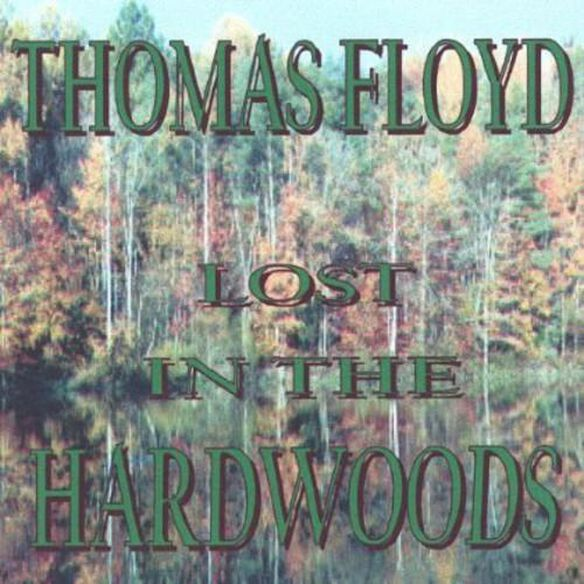 Lost In The Hardwoods