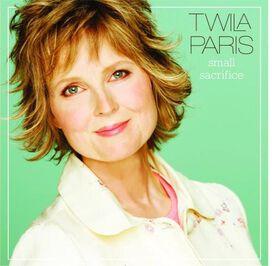 Twila Paris - Small Sacrifice