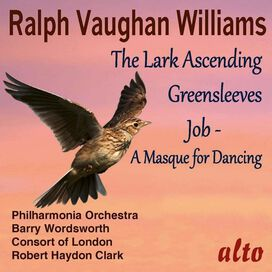 Barry Wordsworth/ Philharmonia Orchestra - Vaughan Williams:The Lark Ascending Greensleeves; Job (A Masque For Dancing)