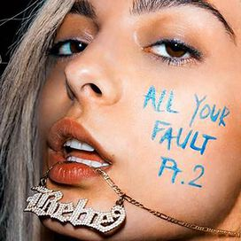 Bebe Rexha - All Your Fault, Pt. 2