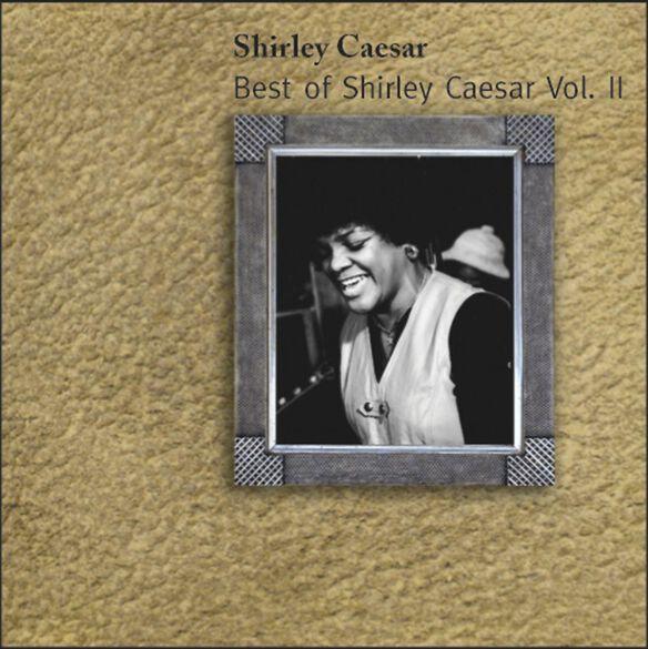 Best Of Shirley Caesar V2
