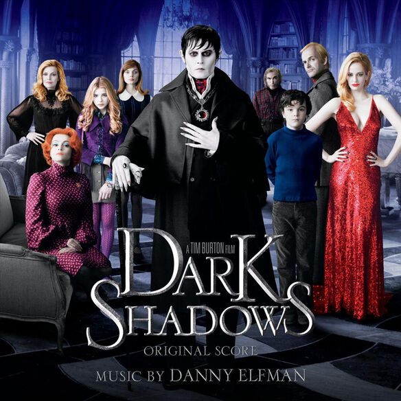 Dark Shadows (Score) / O.S.T.
