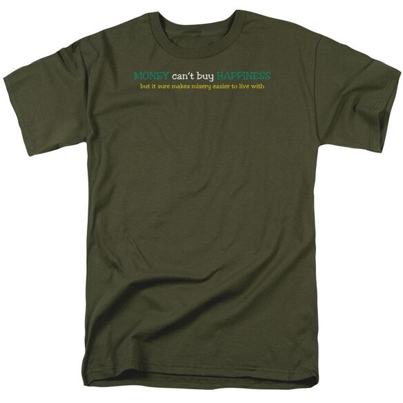 Can't Buy Happiness Short Sleeve Adult Military Green T-Shirt