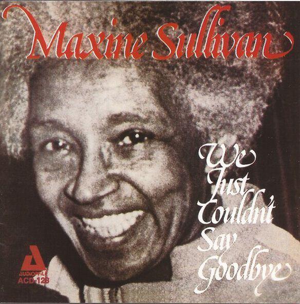 Maxine Sullivan - We Just Couldn't