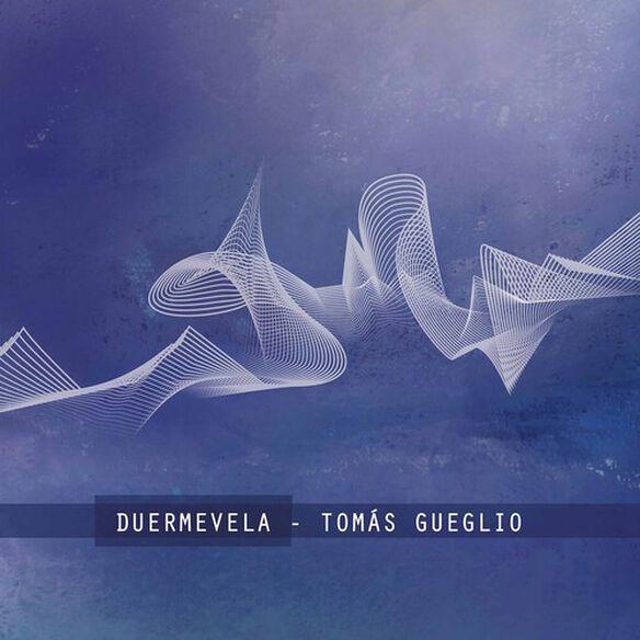 Gueglio/ Wulliman/ Melsky - Duermevela
