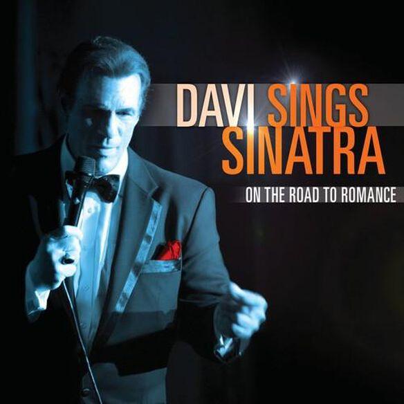 Davi Sings Sinatra: On The Road To Romance