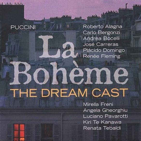 Puccini/ Pavarotti/ Bocelli/ Fleming/ Alagna - La Boheme - Dream Cast