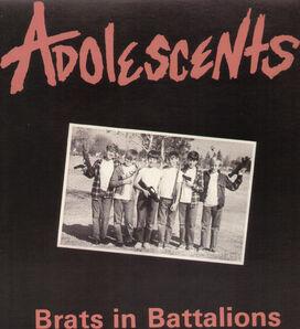 The Adolescents - Brats in Battali