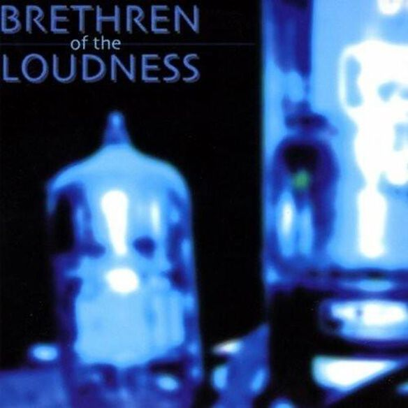 Brethren Of The Loudness