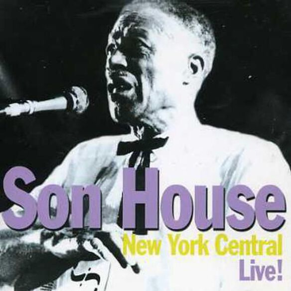 Son House - New York Central Live