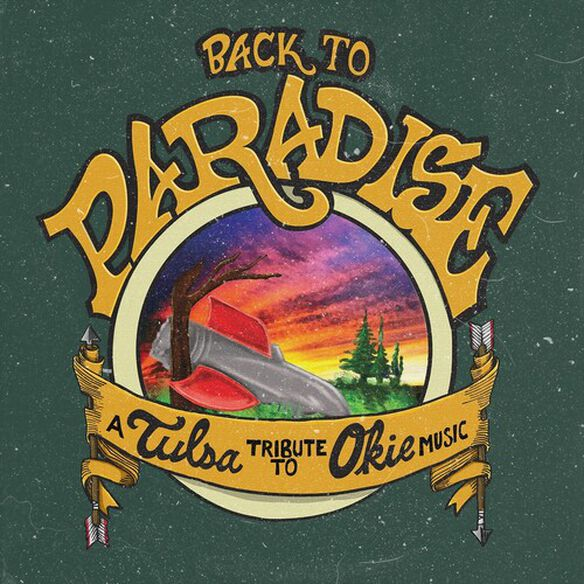 Various Artists - Back To Paradise - A Tulsa Tribute To Okie Music (Various Artists)