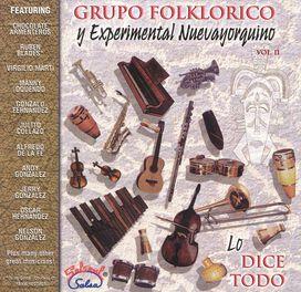 Grupo Folklorico y Experimental Nuevayorquino - Dice Todo, Vol. 2