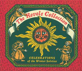 Various Artists - Christmas Revels Collection: Six Centuries of European & American Christmas Music
