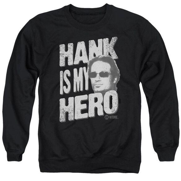 Californication Hank Is My Hero Adult Crewneck Sweatshirt