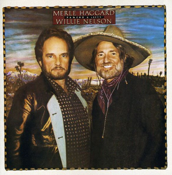 Willie Nelson - Pancho and Lefty