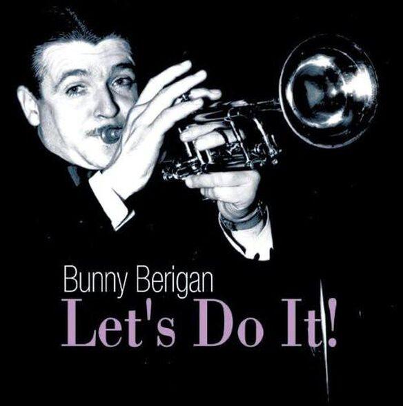 Bunny Berigan - Let's Do It