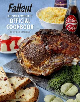 Fallout: The Vault Dweller's Official Cookbook [Hardcover Cookbook]