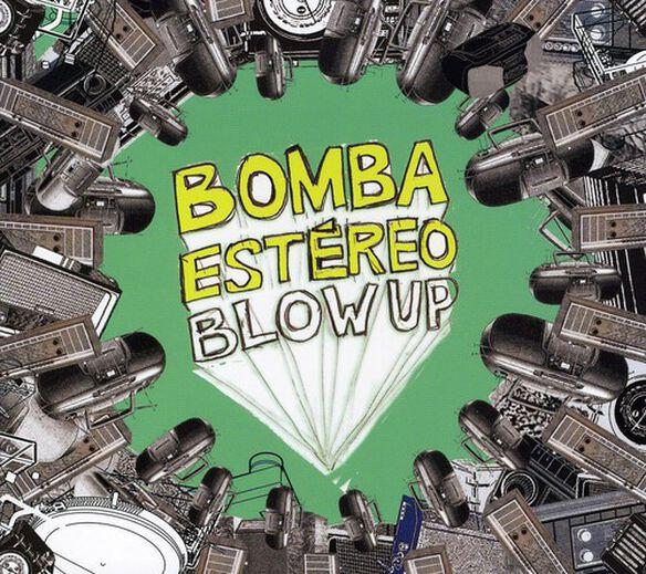 Bomba Est Reo - Blow Up