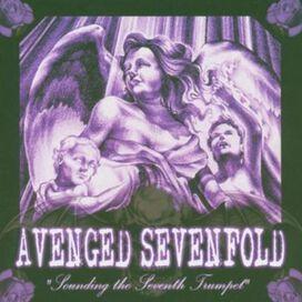Avenged Sevenfold - Sounding the Seventh Trumpet