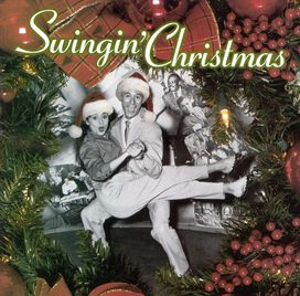 Various Artists - Swingin' Christmas [Rhino]