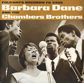Barbara Dane/Chambers Brothers - Barbara Dane & the Chambers Brothers