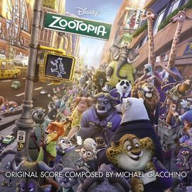 Michael Giacchino - Zootopia [Original Motion Picture Soundtrack]