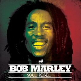 Bob Marley/The Wailers - Soul Rebels
