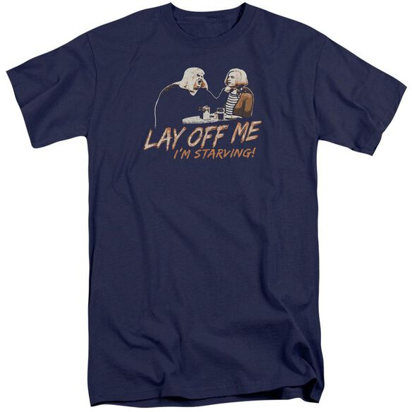 Snl Lay Off Me Short Sleeve Adult Tall T-Shirt