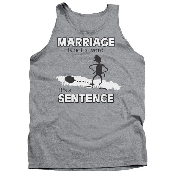 Marriage Sentance Adult Tank Athletic