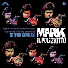 Stelvio Cipriani - Mark Il Poliziotto (Blood, Sweat and Fear) (Original Motion Picture Soundtrack)