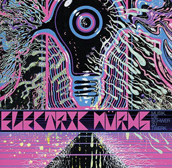 Electric Wurms - Musik Die Schwer Zu Twerk