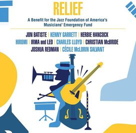 Various Artists - Relief - A Benefit For The Jazz Foundation Of America's Musicians' Em)