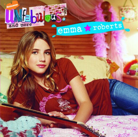 Emma Roberts - Unfabulous & More: Emma Roberts