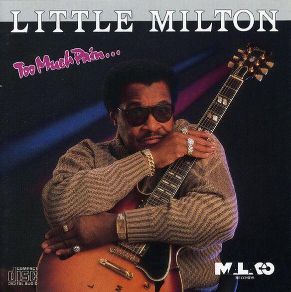 Little Milton - Too Much Pain