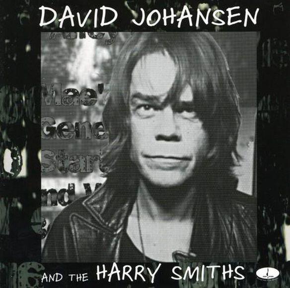 David Johansen & Harry Smiths - And The Harry Smiths