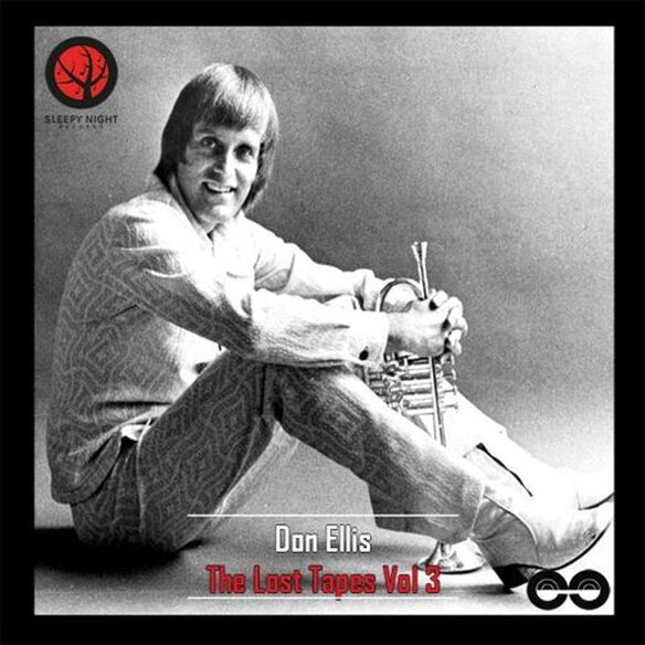 Don Ellis - The Lost Tapes Vol. 3