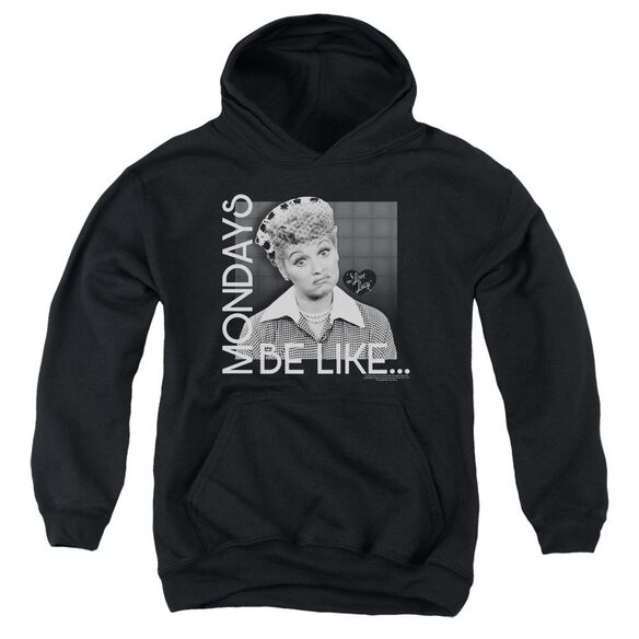 I Love Lucy Mondays Be Like Youth Pull Over Hoodie