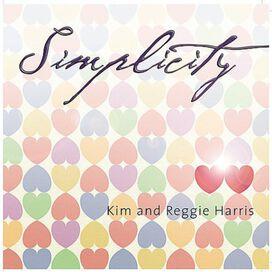 Kim & Reggie Harris - Simplicity