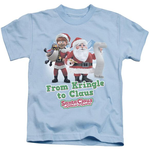 Santa Claus Is Comin To Town Kringle To Claus Short Sleeve Juvenile Light Blue T-Shirt