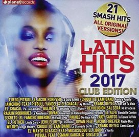Various Artists - Latin Hits 2017: Club Edition
